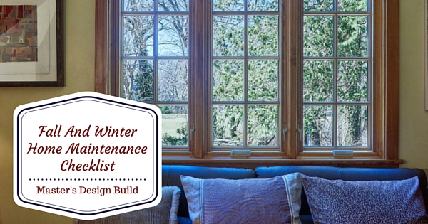 fall and winter home maintenance checklist