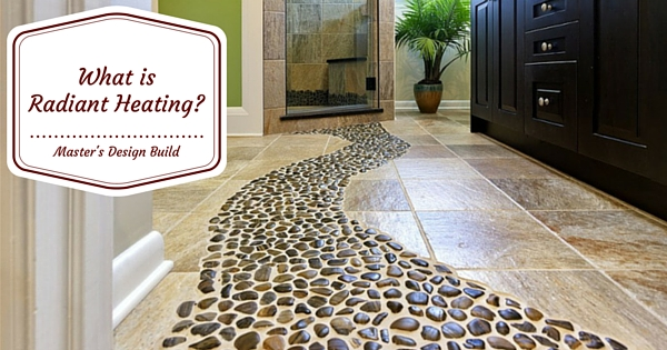 What is Radiant Heating?