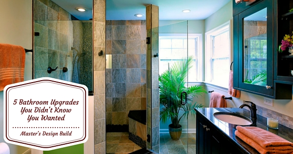 5 Bathroom Upgrades You Didn't Know You Wanted