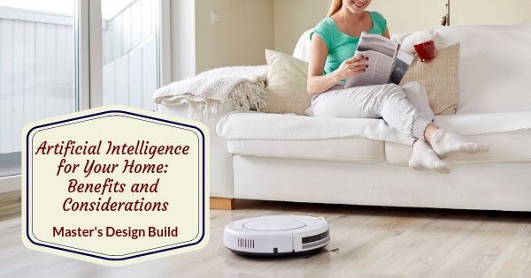 Artificial-Intelligence-for-Your-Home_-Benefits-and-Considerations-315