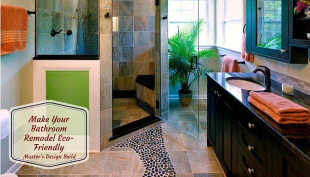 Make-Your-Bathroom-Remodel-Eco-Friendly.